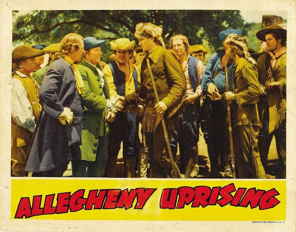 Allegheny Uprising with John Wayne