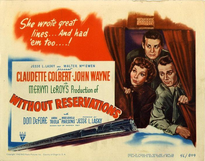 Without Reservations movie   with John Wayne and Claudette Caubert