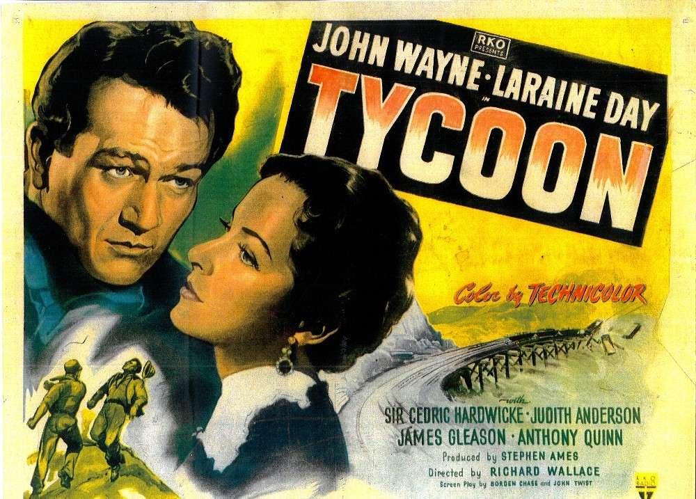John Wayne Lorraine Day in Tycoon poster