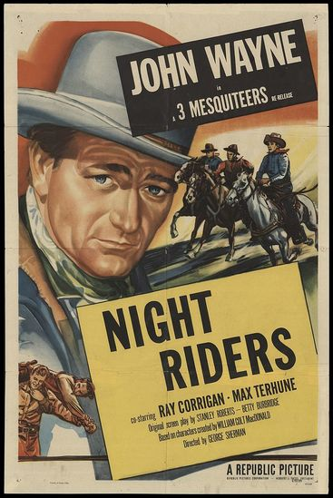 The Night Riders with John Wayne poster