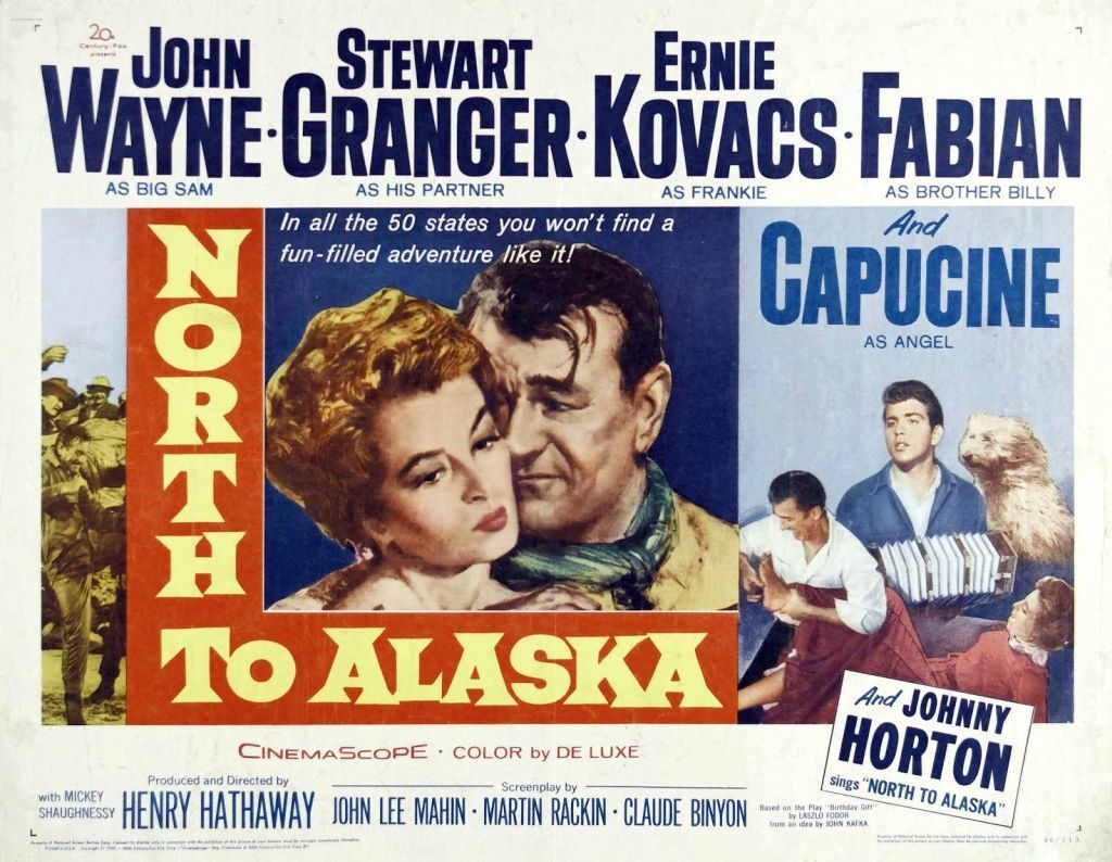 North To Alaska poster image