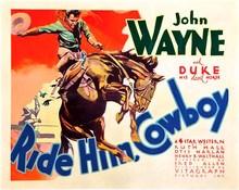 Ride Him Cowboy with Duke the Horse & John Wayne