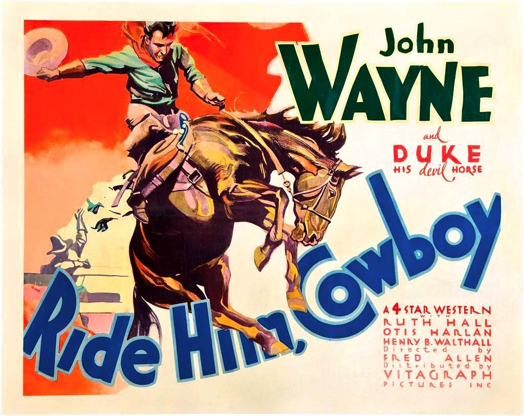 Ride Him Cowboy with Duke the Horse & John Wayne