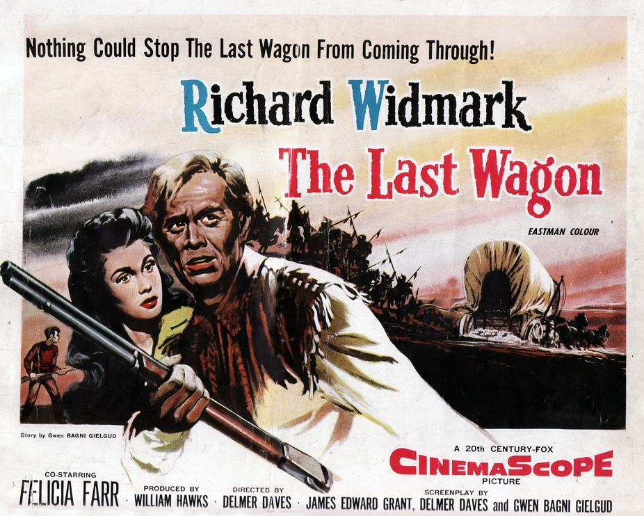 The Last Wagon poster with Richard Widmark