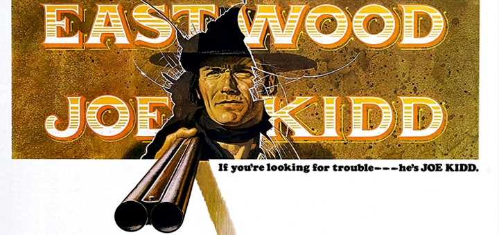 joe kidd with Clint Eastwood poster