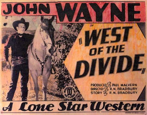 West of the Divide with John Wayne Poster