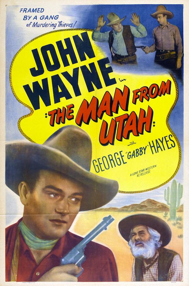 John Wayne in The Man From Utah poster