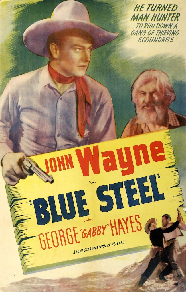Poster for Blue Steel with John Wayne