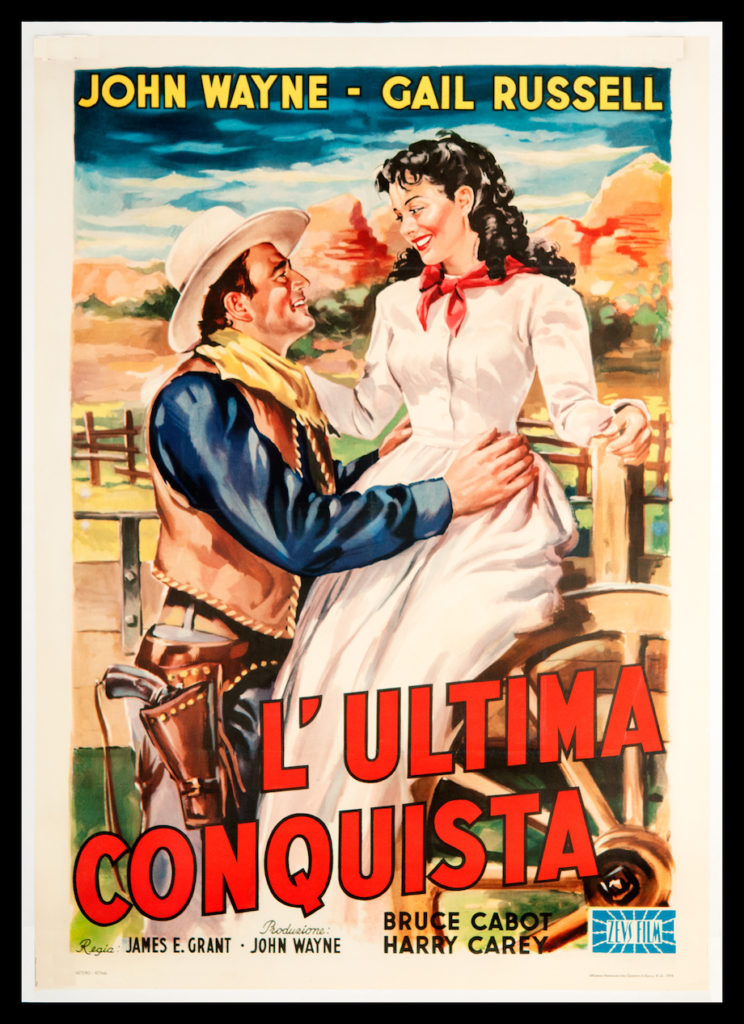 John Wayne in Angel & The Badman Italian poster L'Ultima Conquiste
