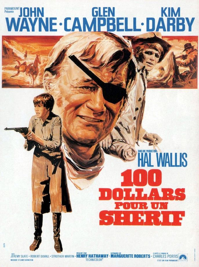 John Wayne in True Grit a French poster 100 Dollars Pour Un Sherif
