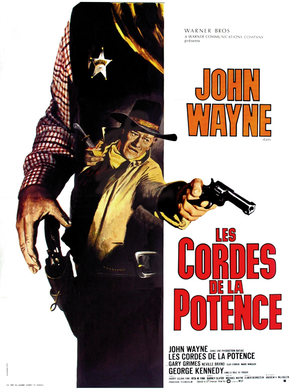 John Wayne in Cahill US Marshal or the French poster version Les Cordes De La Potence