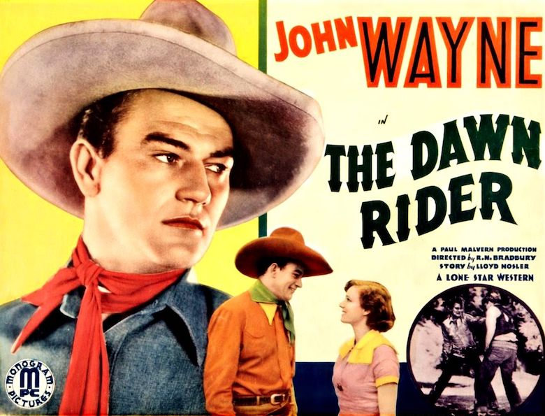 John Wayne in The Dawn Rider
