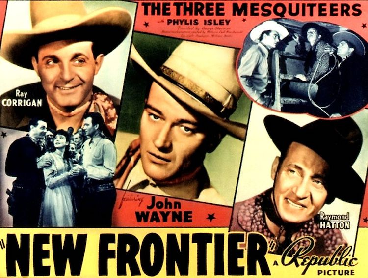 "Posster for movie ""New Frontier"" with John Wayne"