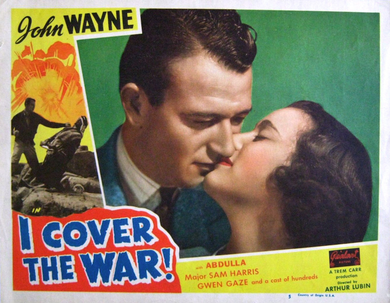 "Lobby card of ""I Cover The War! with John Wayne"